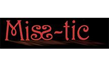 Miss-tic