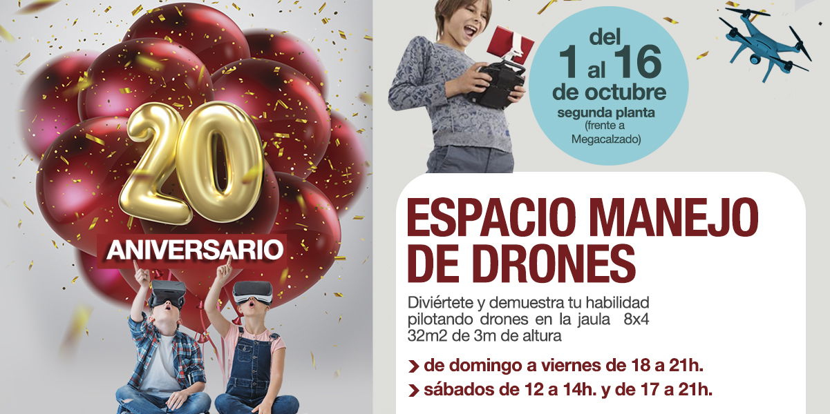 Espacio Drones 20 Aniversario Ponte Vella