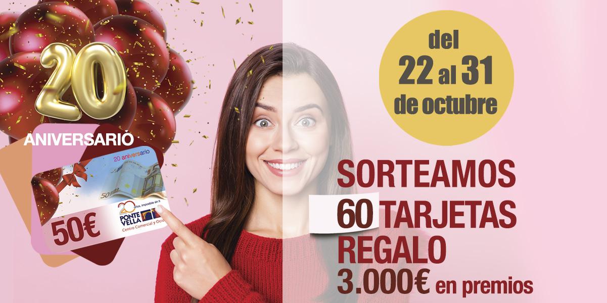 Promoción 20 Aniversario Tarjetas Regalo